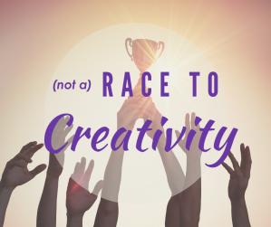 Race to Creativity